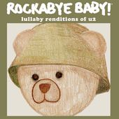 Rockabye Baby! Lullaby Renditions of U2