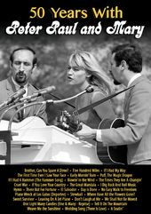 Peter, Paul and Mary - 50 Years with Peter, Paul