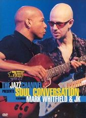 Mark Whitfield and JK: The Jazz Channel Presents