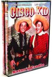 Cisco Kid: The Gay Amigo (1949) / Satan's Cradle