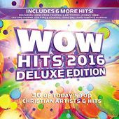 Wow Hits 2016 [Deluxe Edition] (2-CD)