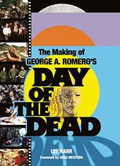 Day of the Dead - The Making of George A.