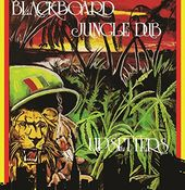 Blackboard Jungle Dub