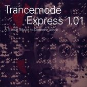 Trancemode Express 1.01: A Trance Tribute to