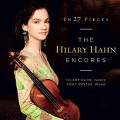 In 27 Pieces - The Hilary Hahn Encores