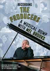 Recording the Producers: A Musical Romp with Mel