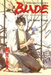 Blade of the Immortal: On Silent Wings