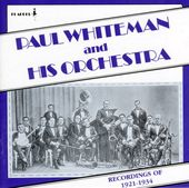Paul Whiteman and His Orchestra [Pearl]