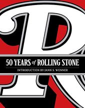 50 Years of Rolling Stone: The Music, Politics