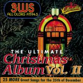 3WS FM94.5: Ultimate Christmas Album, Volume 2