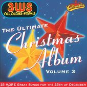 3WS FM94.5: Ultimate Christmas Album, Volume 3