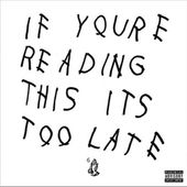 If You're Reading This It's Too Late (2LPs)