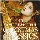 40 Most Beautiful Christmas Classics (2-CD)