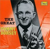 The Great Tommy Dorsey