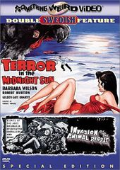 Terror in the Midnight Sun / Invasion of the
