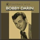 Flashback with Bobby Darin