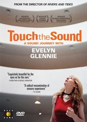 Touch the Sound: A Sound Journey with Evelyn Glenn