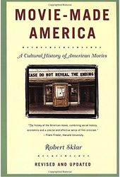 Movie-Made America: A Cultural History of