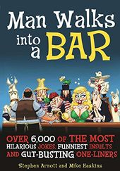 Man Walks into a Bar: Over 6,000 of the Most