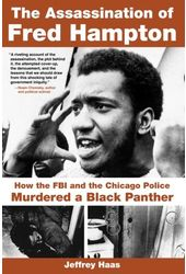 The Assassination of Fred Hampton: How the FBI