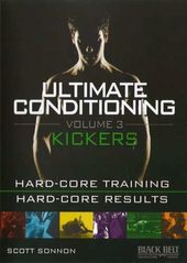 Ultimate Conditioning, Volume 3: Kickers