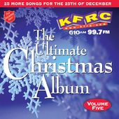 KFRC 99.7FM - Ultimate Christmas Album, Volume 5