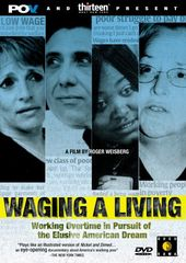 Waging A Living: Working Overtime in Pursuit of