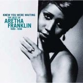 Knew You Were Waiting: The Best of Aretha