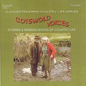 Cotswold Voices: Stories and Reminiscences of