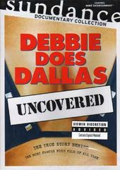 Debbie Does Dallas (Uncovered)