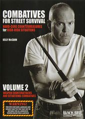 Combatives for Street Survival, Volume 2: Weapon