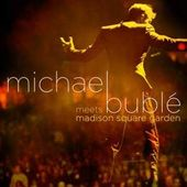Michael Buble Meets Madison Square Garden (CD +