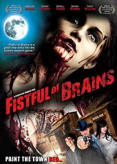 Fist Full of Brains