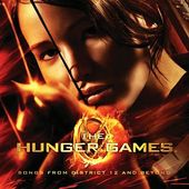 The Hunger Games: Songs From District 12 And