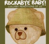 Rockabye Baby!: Lullaby Renditions Of U2