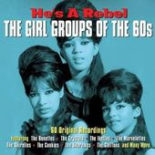 He's a Rebel: The Girl Groups of the 60s (3-CD)