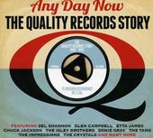 Any Day Now: The Quality Records Story (3-CD)