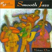 Smooth Grooves: Smooth Jazz, Volume 1
