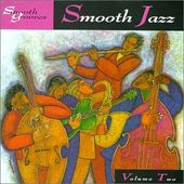Smooth Grooves: Smooth Jazz, Volume 2