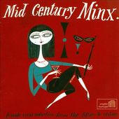 Mid Century Minx: Female Vocal Seduction from the