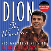 Wanderer - His Greatest Hits On Laurie Records