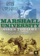 Football - Marshall University: Ashes to Glory