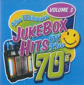 Ultimate Jukebox Hits of the 70s, Volume 3