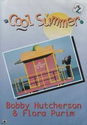 Bobby Hutcherson / Flora Purim - Cool Summer