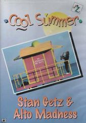 Stan Getz & Alto Madness - Cool Summer