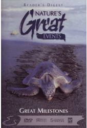 Nature's Great Events - Great Milestones