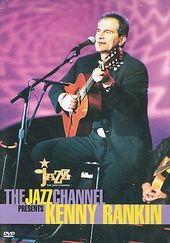 The Jazz Channel Presents Kenny RankinBET On Jazz