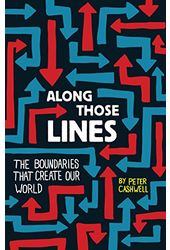 Along Those Lines: The Boundaries That Create Our