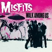 Walk Among Us (Re-Issue)