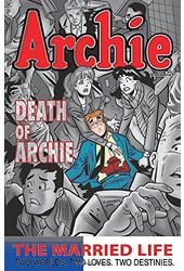 Archie: the Married Life 6: Two Worlds. Two